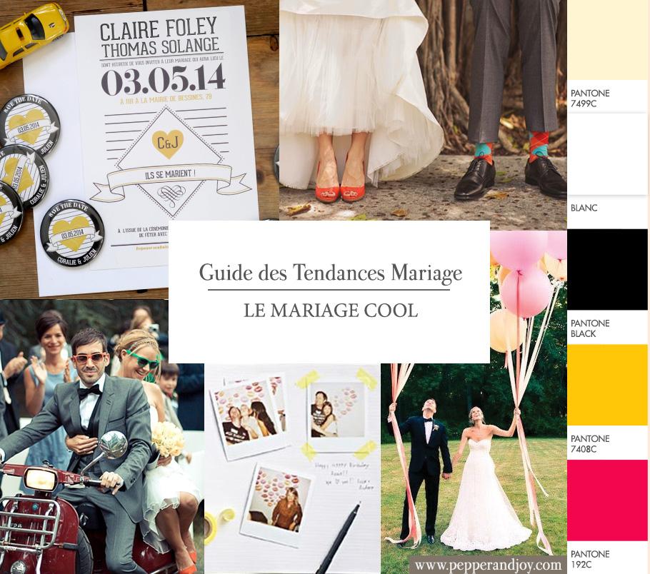 Guide Des Tendances Mariage Le Mariage Cool Et Moderne